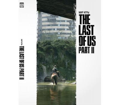 Мир игры The Last of Us Part II